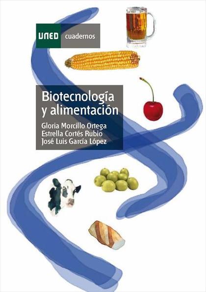 BIOTECNOLOGÍA Y ALIMENTACIÓN