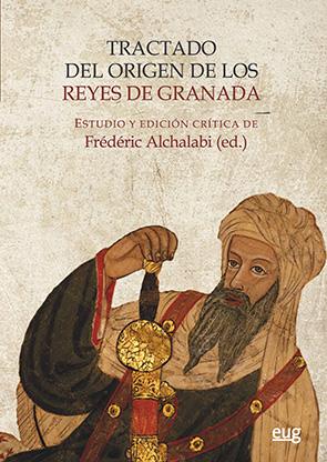 TRACTADO DEL ORIGEN DE LOS REYES DE GRANADA.