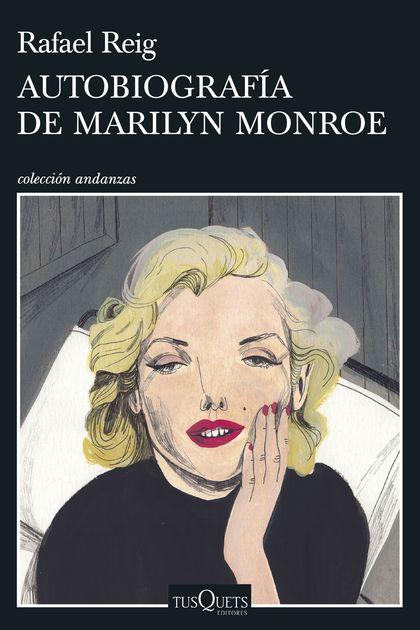 AUTOBIOGRAFÍA DE MARILYN MONROE.