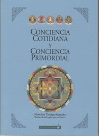 CONCIENCIA COTIDIANA Y CONCIENCIA PRIMORDIAL