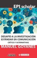 Desafío a la investigación estándar en comunicación