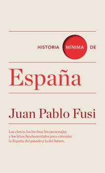 HISTORIA MÍNIMA DE ESPAÑA.