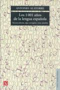 1001 AÑOS DE LA LENGUA ESPAÑOLA, LOS.