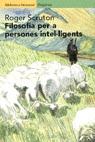 FILOSOFIA PER A PERSONES INTEL·LIGENTS