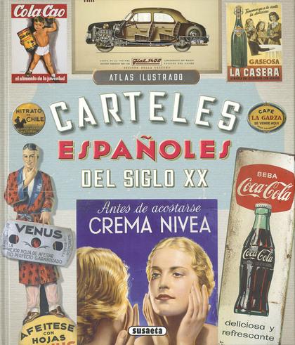 CARTELES ESPAÑOLES DEL SIGLO XX.
