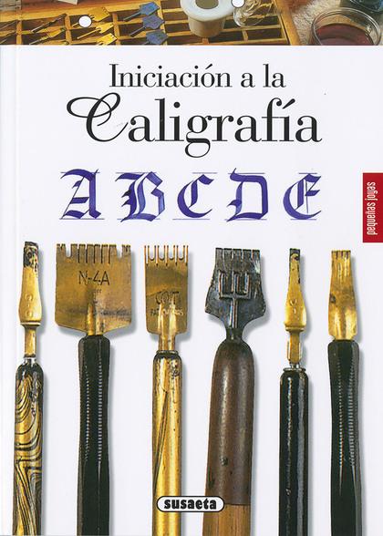 INICIACIÓN A LA CALIGRAFÍA.