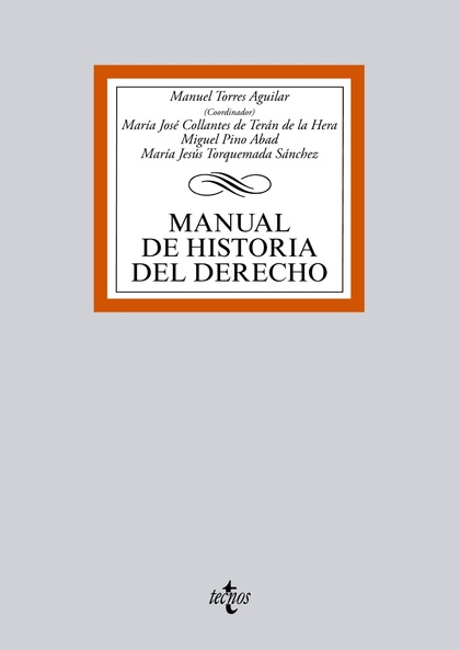 MANUAL DE HISTORIA DEL DERECHO.