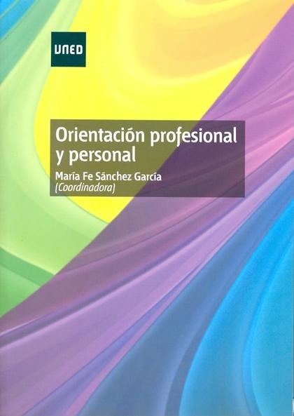 ORIENTACIÓN PROFESIONAL Y PERSONAL.