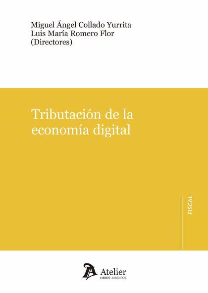 TRIBUTACIÓN DE LA ECONOMÍA DIGITAL.