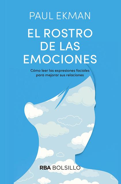 EL ROSTRO DE LAS EMOCIONES.
