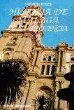 HISTORIA DE MALAGA Y SU PROVINCIA 2 VO