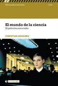 EL MUNDO DE LA CIENCIA. 50 PELÍCULAS ESENCIALES
