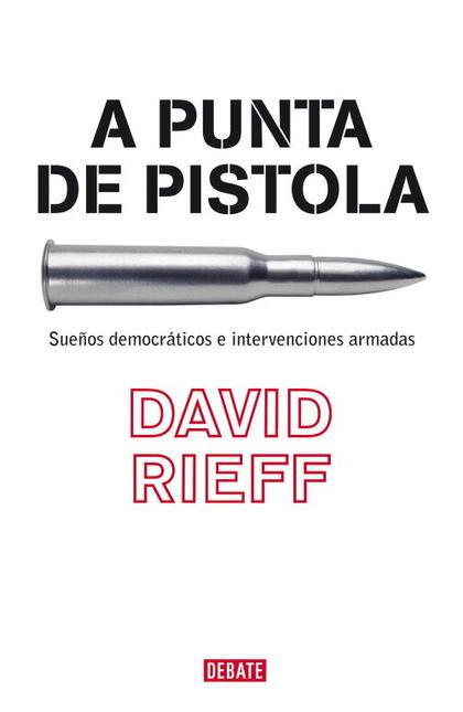 A PUNTA DE PISTOLA: SUEÑOS DEMOCRÁTICOS E INTERVENCIONES ARMADAS