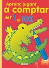 APRENC JUGANT A COMPTAR DE L´1 AL 100