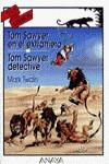 Tom Sawyer en el extranjero. Tom Sawyer, detective
