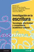 INVESTIGACIÓN EN LA ESCRITURA: TECNOLOGÍA, AFECTIVIDAD Y COMPETENCIA ACADÉMICO-C.