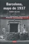 BARCELONA, MAYO 1937: LA CRISIS DEL ANTIFASCISMO EN CATALUÑA