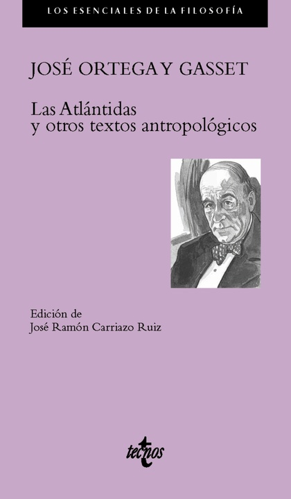 LAS ATLANTIDAS Y OTROS ESCRITOS ANTROPOLÓGICOS