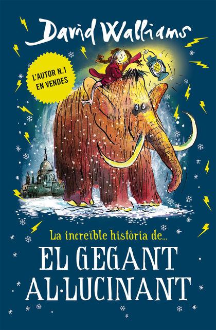 EL GEGANT AL·LUCINANT