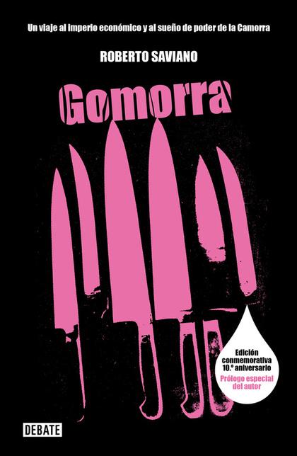GOMORRA: VIAJE AL IMPERIO ECONÓMICO Y AL SUEÑO DE DOMINIO DE LA CAMORRA
