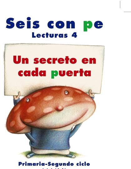 LECTURAS 4, UN SECRETO EN CADA PUERTA, 4 EDUCACIÓN PRIMARIA