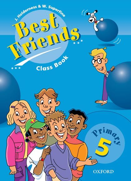 BEST FRIENDS CLASS BOOK PRIMARY 5