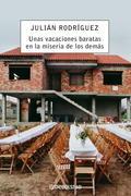 VACACIONES BARATAS EN LA MISERIA DE LOS DEMÁS