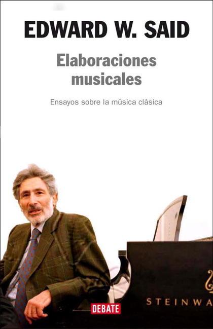 ELABORACIONES MUSICALES                                                         ENSAYOS SOBRE M