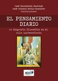 EL PENSAMIENTO DIARIO - LA BIOGRAFÍA FILOSÓFICA EN EL AULA UNIVERSITARIA.