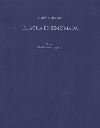 EL AGUA ENSIMISMADA