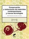 CONSERVACIÓN Y RESTAURACIÓN DE MATERIALES CONTEMPORÁNEOS Y NUEVAS TECNOLOGÍAS