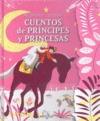 Mi primer Larousse de cuentos de principes y princesas