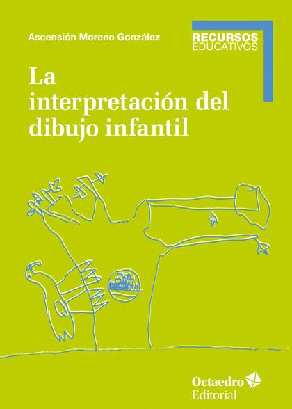 LA INTERPRETACIÓN DEL DIBUJO INFANTIL.