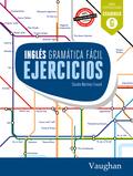 INGLES GRAMATICA FACIL EJERCICIOS.
