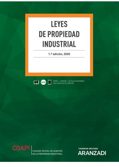 LEYES DE PROPIEDAD INDUSTRIAL (PAPEL + E-BOOK).