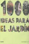 1000 IDEAS PARA EL JARDÍN