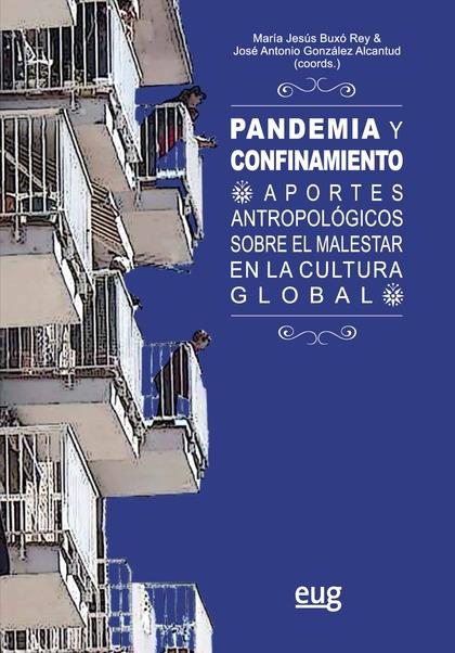 PANDEMIA Y CONFINAMIENTO                                                        APORTES ANTROPO