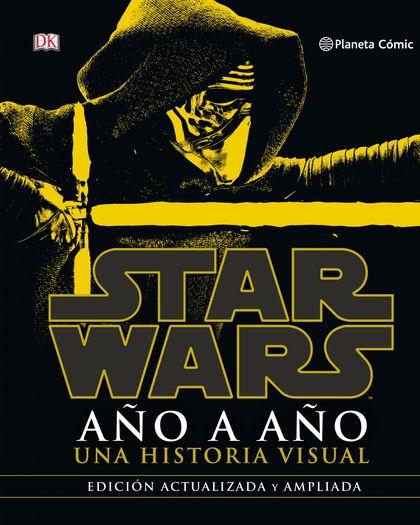 STAR WARS AÑO A AÑO (NUEVA EDICIÓN).