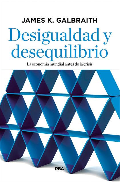 DESIGUALDAD Y DESEQUILIBRIO.
