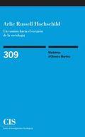ARLIE RUSSELL HOCHSCHILD (E-BOOK). UN CAMINO HACIA EL CORAZÓN DE LA SOCIOLOGÍA