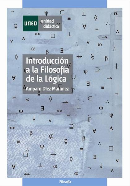 INTRODUCCIÓN A LA FILOSOFÍA DE LA LÓGICA