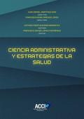 CIENCIA DE LA ADMINISTRACIÓN Y ESTRATEGIAS DE SALUD.