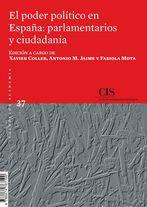 EL PODER POLÍTICO EN ESPAÑA: PARLAMENTARIOS Y CIUDADANÍA (E-BOOK).