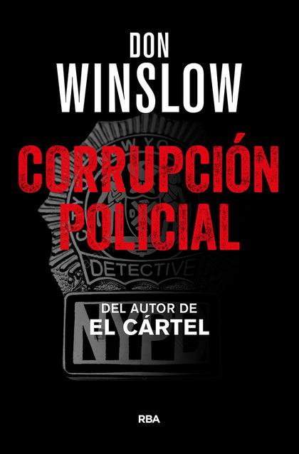 CORRUPCIÓN POLICIAL.