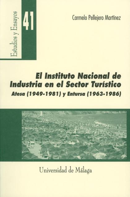 EL INSTITUTO NACIONAL DE INDUSTRÍA EN EL SECTOR TURÍSTICO, ATESA (1949