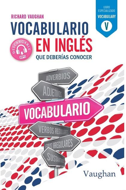 VOCABULARIO EN INGLÉS QUE DEBERÍAS CONOCER..