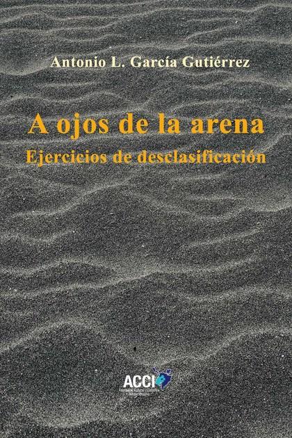 A OJOS DE LA ARENA. EJERCICIOS DE DESCALIFICACIÓN