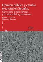OPINIÓN PÚBLICA Y CAMBIO ELECTORAL EN ESPAÑA (E-BOOK). CLAVES ANTE EL RETO EUROPEO Y LA CRISIS