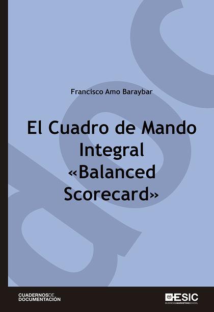 EL CUADRO DE MANDO INTEGRAL ´BALANCED SCORECARD´