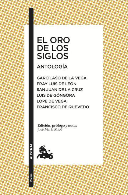 EL ORO DE LOS SIGLOS. ANTOLOGÍA.